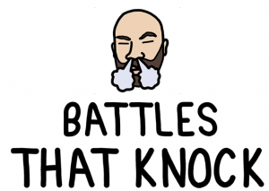 Battles That Knock